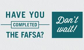 Don't wait for FAFSA