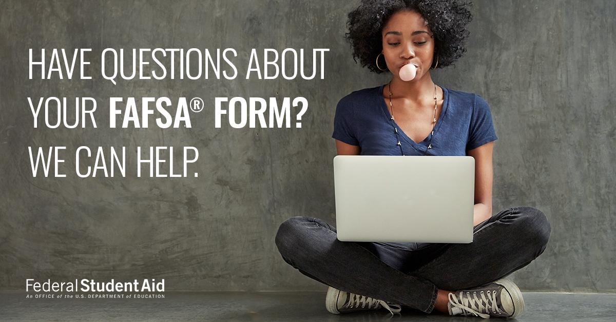 FAFSA Help is Available!